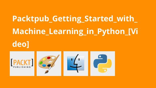 آموزش شروع کار با یادگیری ماشینی در پایتون